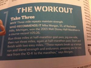 2 mile warm up, 3 miles at half marathon pace, 1 mile jog, 3 miles at half marathon pace, 2 mile cool down